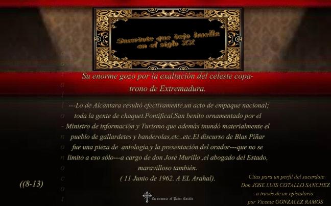 Su enorme gozo por la exaltación del celeste copatrono de Extremadura.